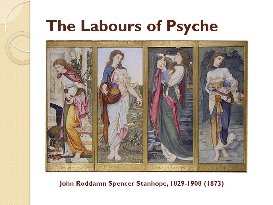 The Labours of Psyche John Roddamn Spencer Stanhope, 1829-1908 (1873)