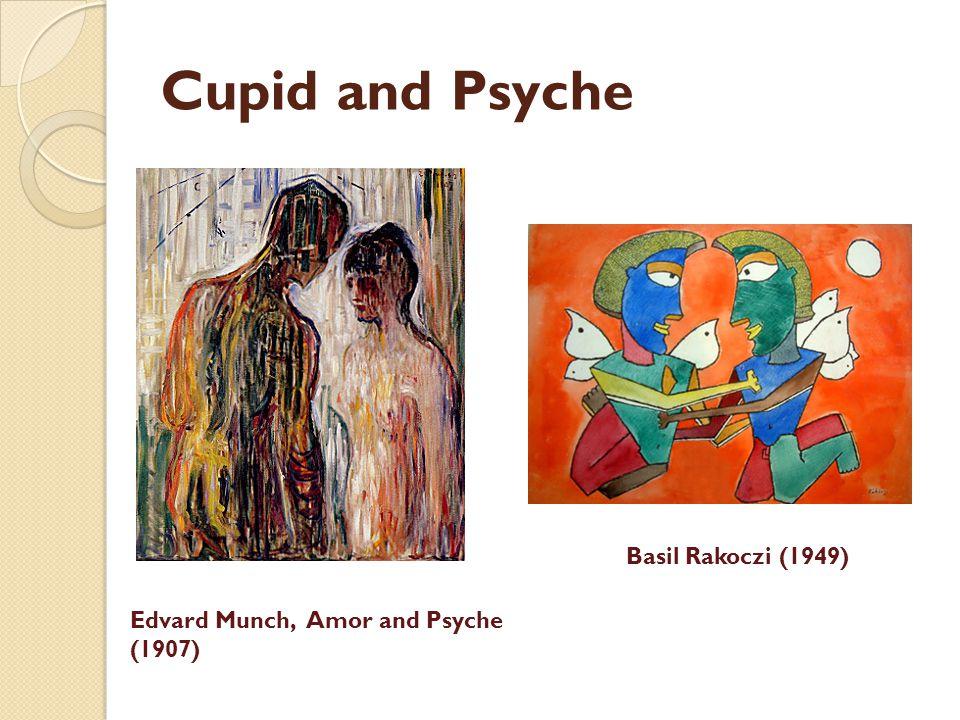 Cupid and Psyche Basil Rakoczi (1949) Edvard Munch, Amor and Psyche (1907)