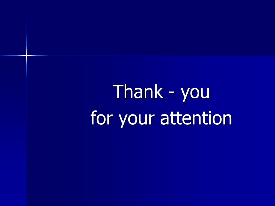 Thank - you for your attention