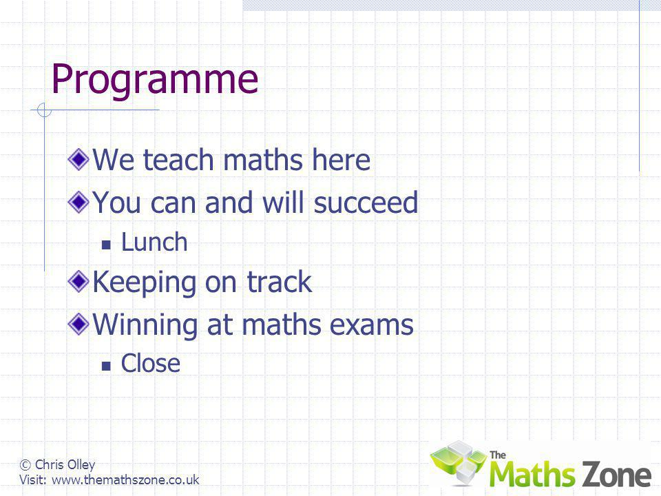 Improving GCSE Maths Results Effective Strategies and Structural Approaches chris@themathszone.co.uk