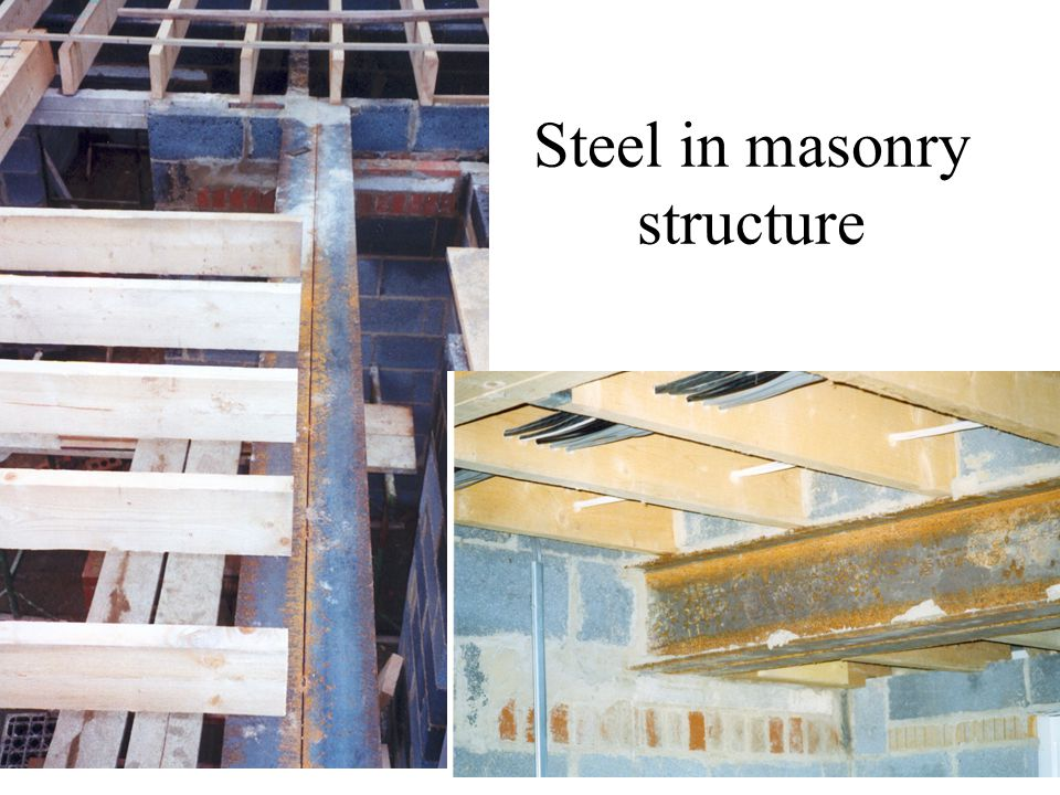 Steel in masonry structure