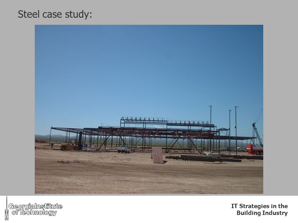 IT Strategies in the Building Industry Steel case study: