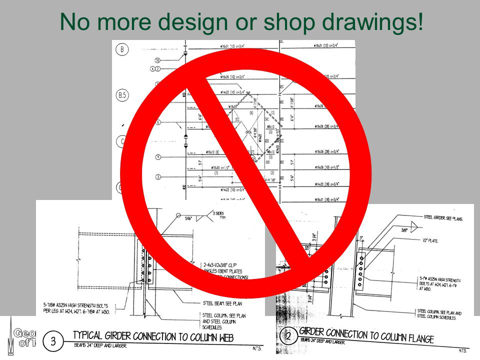 IT Strategies in the Building Industry No more design or shop drawings!