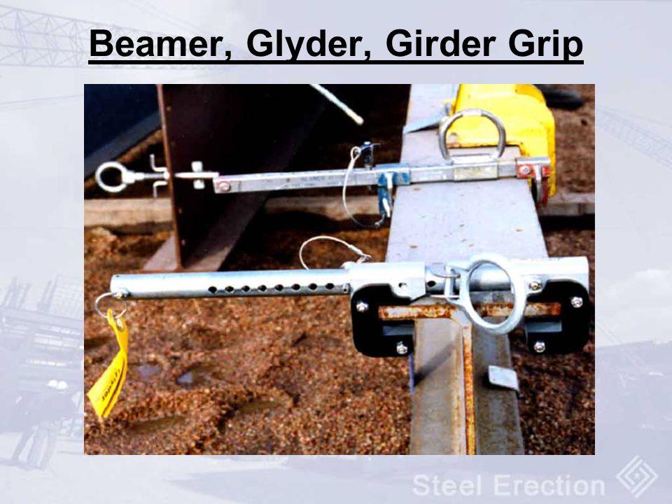 Beamer, Glyder, Girder Grip