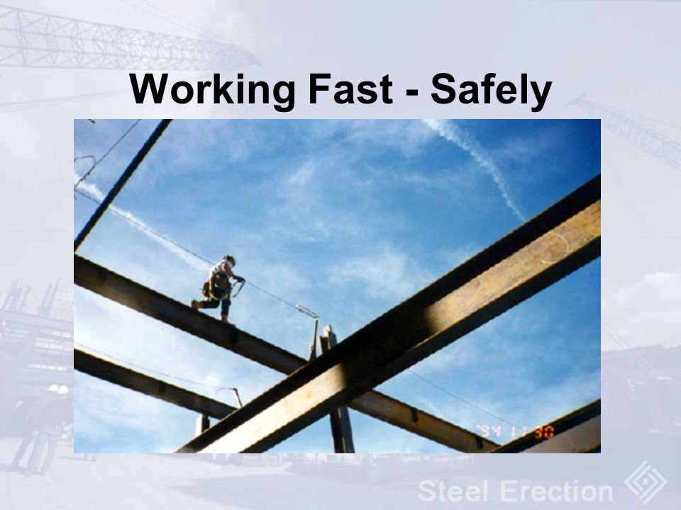 Working Fast - Safely