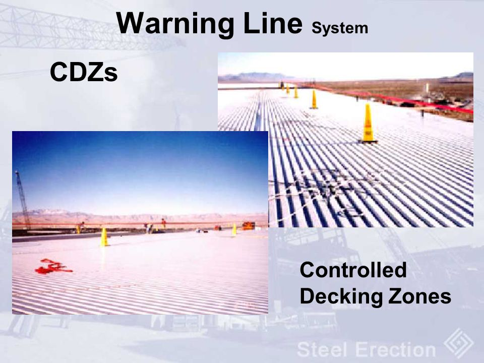Warning Line System CDZs Controlled Decking Zones
