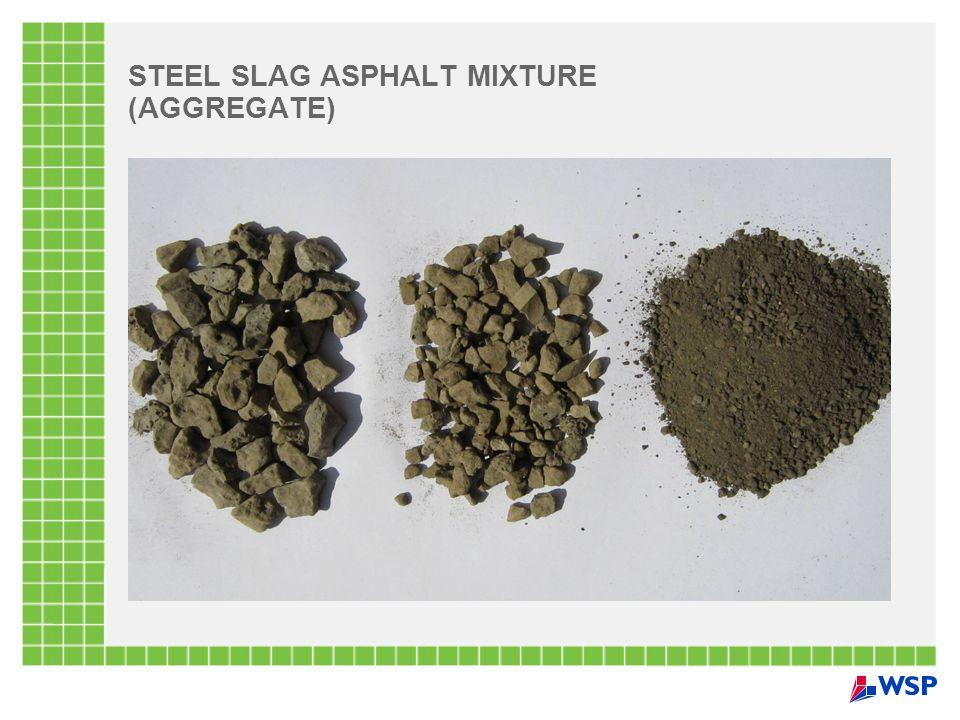 STEEL SLAG ASPHALT MIXTURE (AGGREGATE)
