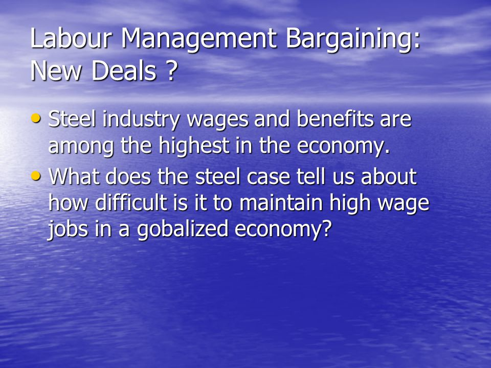 Labour Management Bargaining: New Deals .