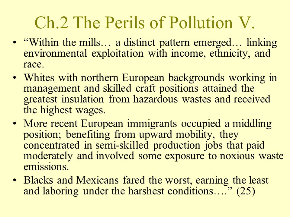 Ch.2 The Perils of Pollution V.