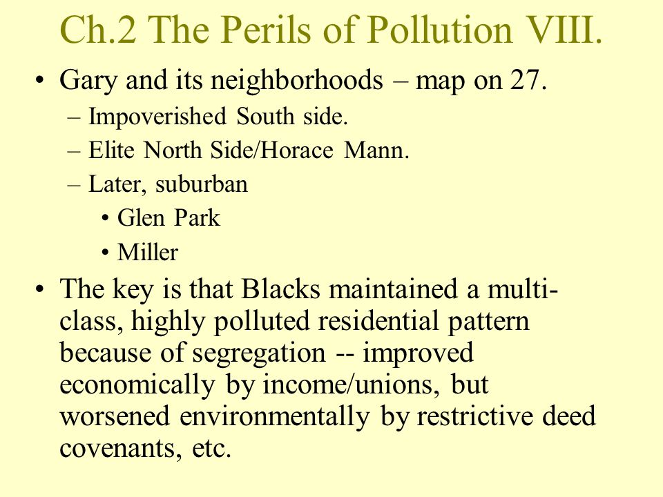 Ch.2 The Perils of Pollution VIII.Gary and its neighborhoods – map on 27.