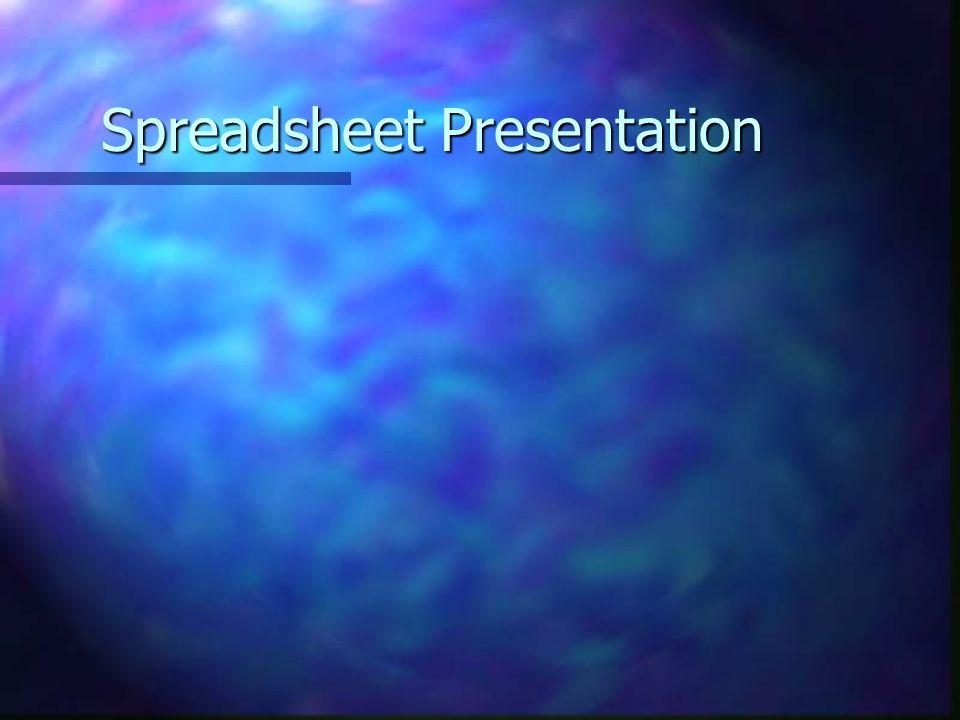 Spreadsheet Presentation