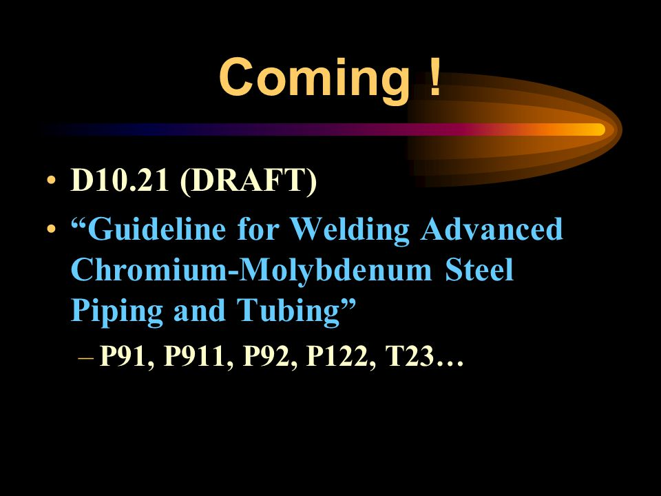 Pending ! D10.08 (DRAFT) Removing information on 9CrMoV (P91) Removing References to Standard Welding Procedures