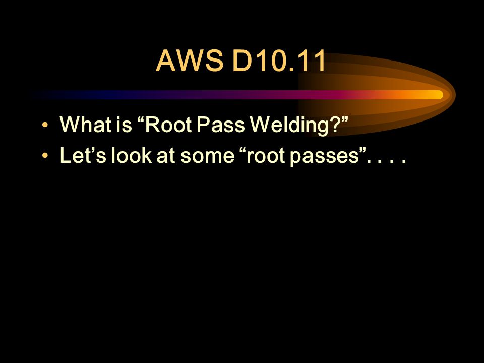 AWS D10.11 Introduction This standard is a best practices guide to making high-quality pipe butt welds where backing cannot be used Welders should hav