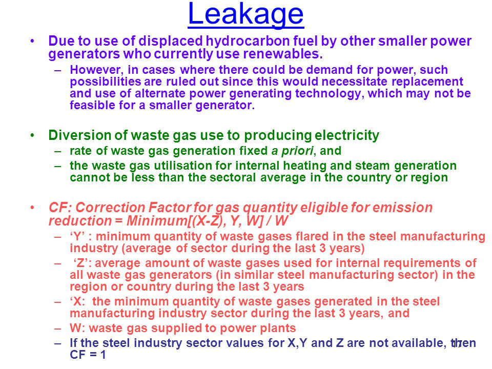 17 Leakage Due to use of displaced hydrocarbon fuel by other smaller power generators who currently use renewables.