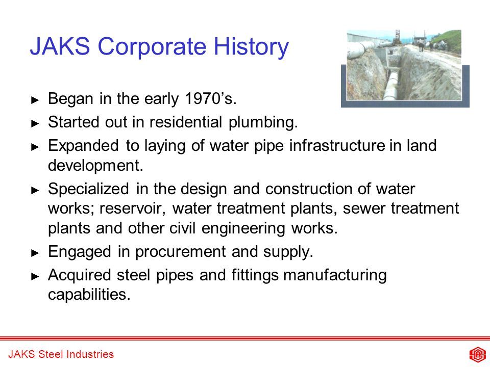 JAKS Steel Industries Business Philosophy Quality and Business Excellence.