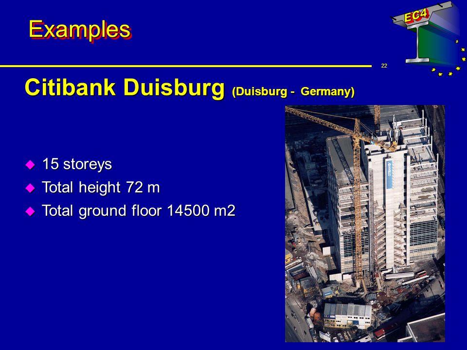 22 ExamplesExamples Citibank Duisburg (Duisburg - Germany) u 15 storeys u Total height 72 m u Total ground floor 14500 m2