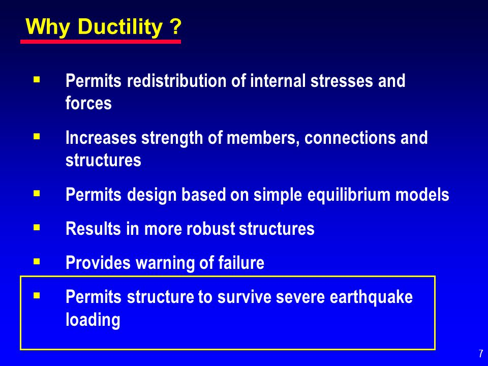 General Philosophy for Earthquake-Resistant Design Objective:Prevent loss of life by preventing collapse in the extreme earthquake likely to occur at a building site.