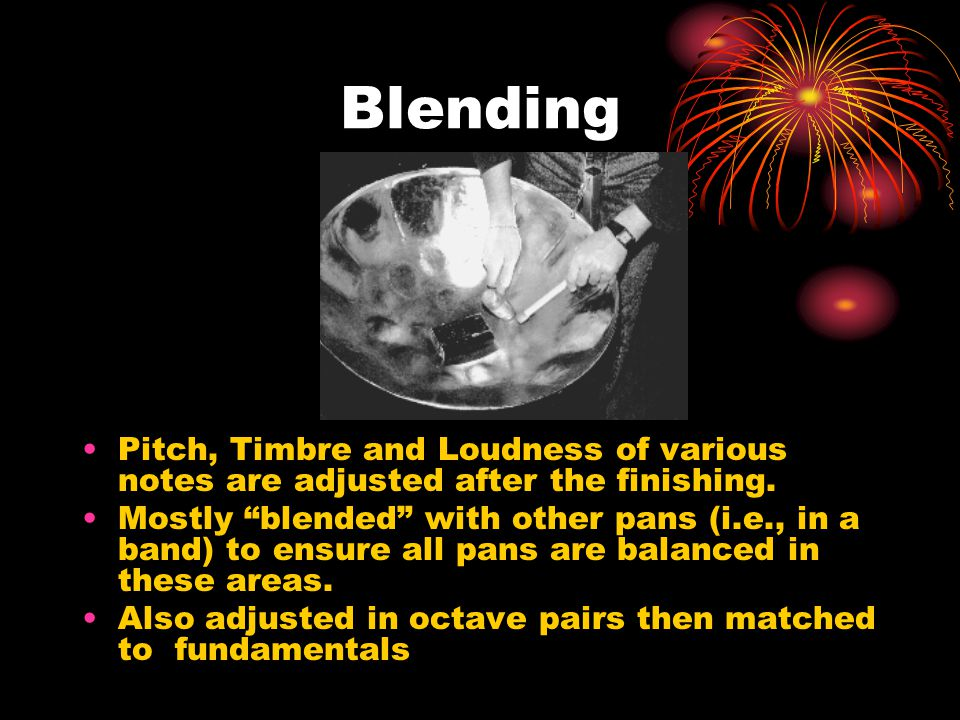 Blending Pitch, Timbre and Loudness of various notes are adjusted after the finishing.
