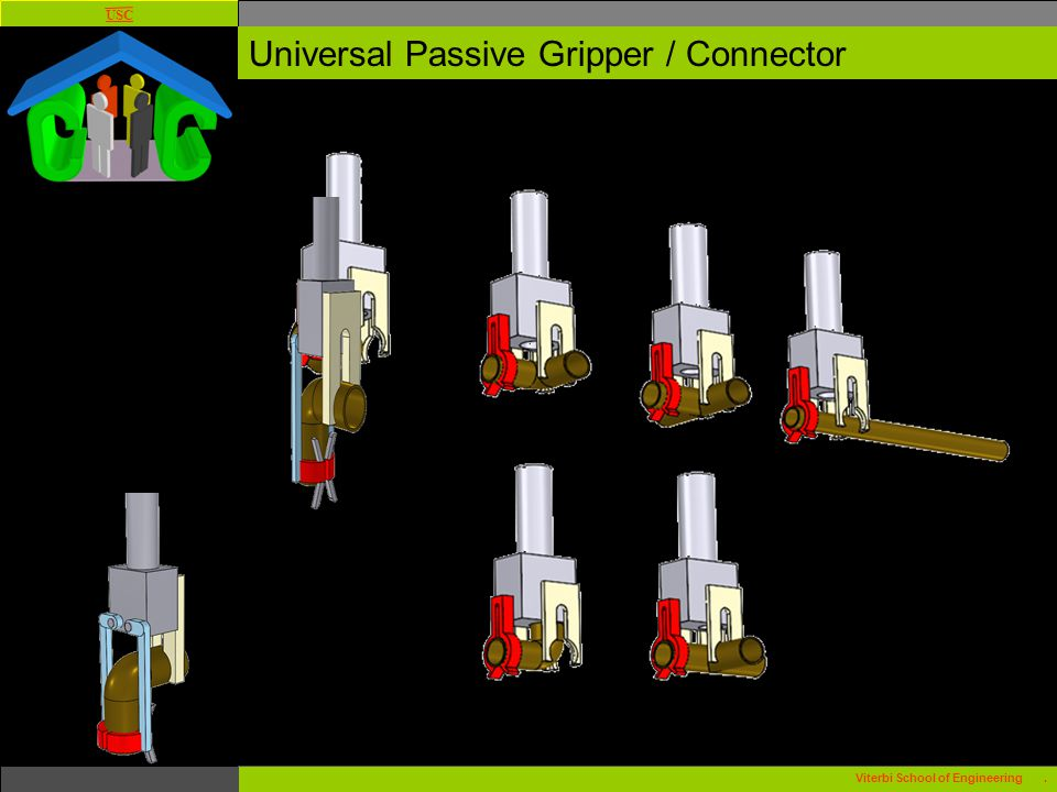 USC Viterbi School of Engineering. Universal Passive Gripper / Connector