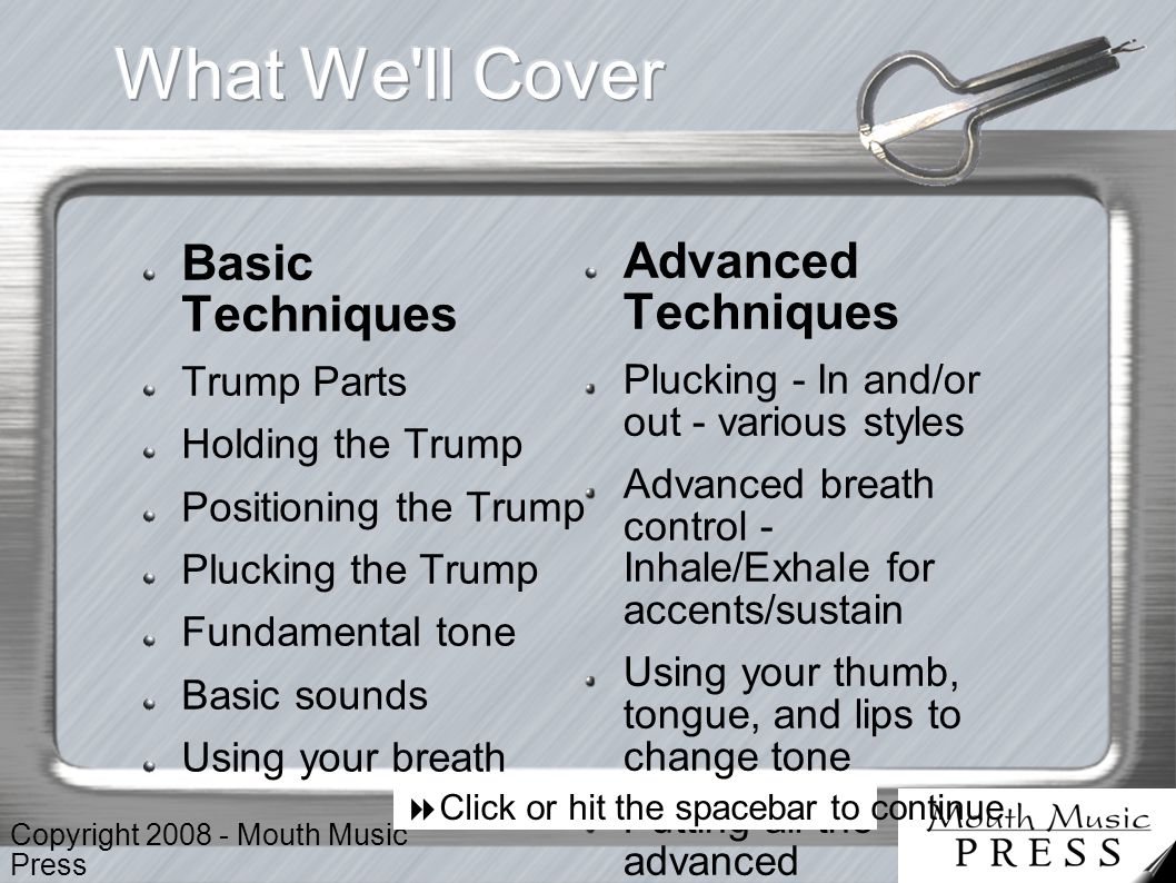 Copyright 2008 - Mouth Music Press Here s a sample of the types of trumps that can be played using the advice in this tutorial.