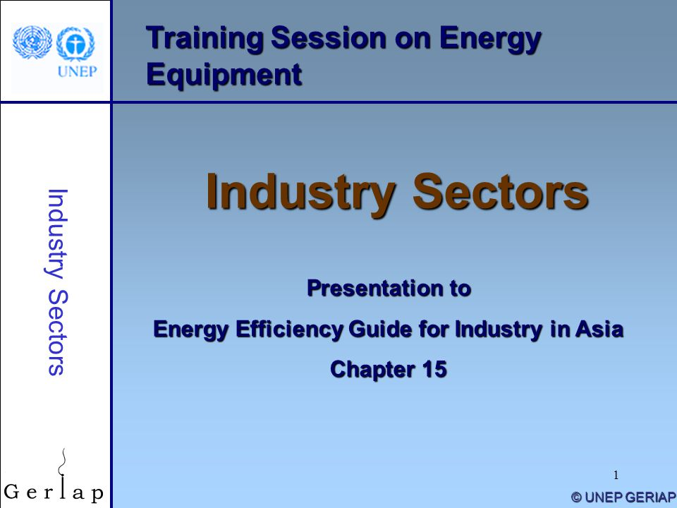 2 © UNEP 2005 Training Agenda: Industry Sectors 1) Iron & Steel Sector description Process flow Energy conservation 2) Chemical Sector description Process flow Energy conservation Industry Sectors 3) Cement Sector description Process flow Energy conservation 4) Pulp & Paper Sector description Process flow Energy conservation