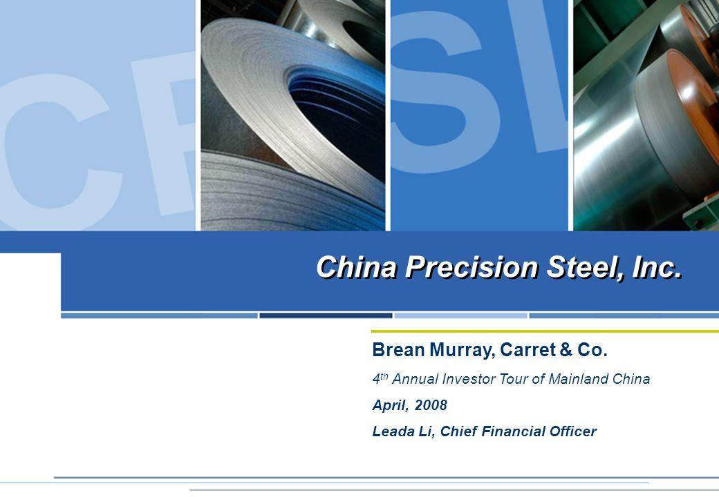 China Precision Steel, Inc. Brean Murray, Carret & Co.