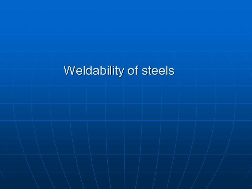 Weldability of steels
