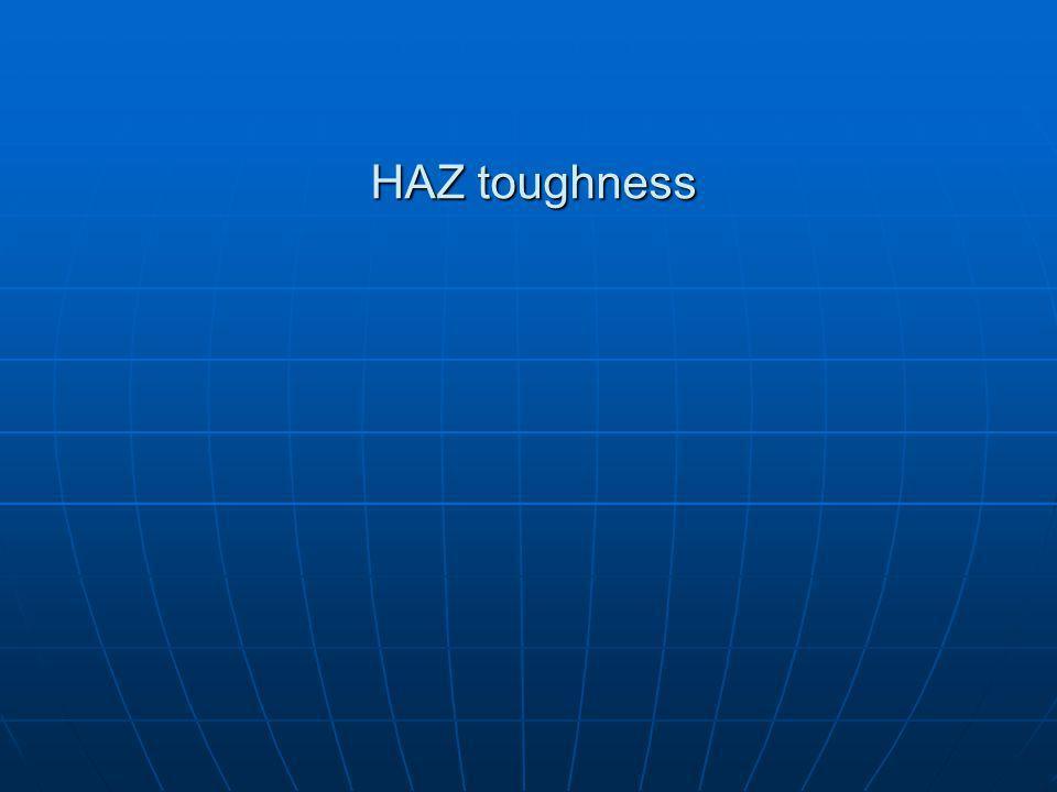 HAZ toughness