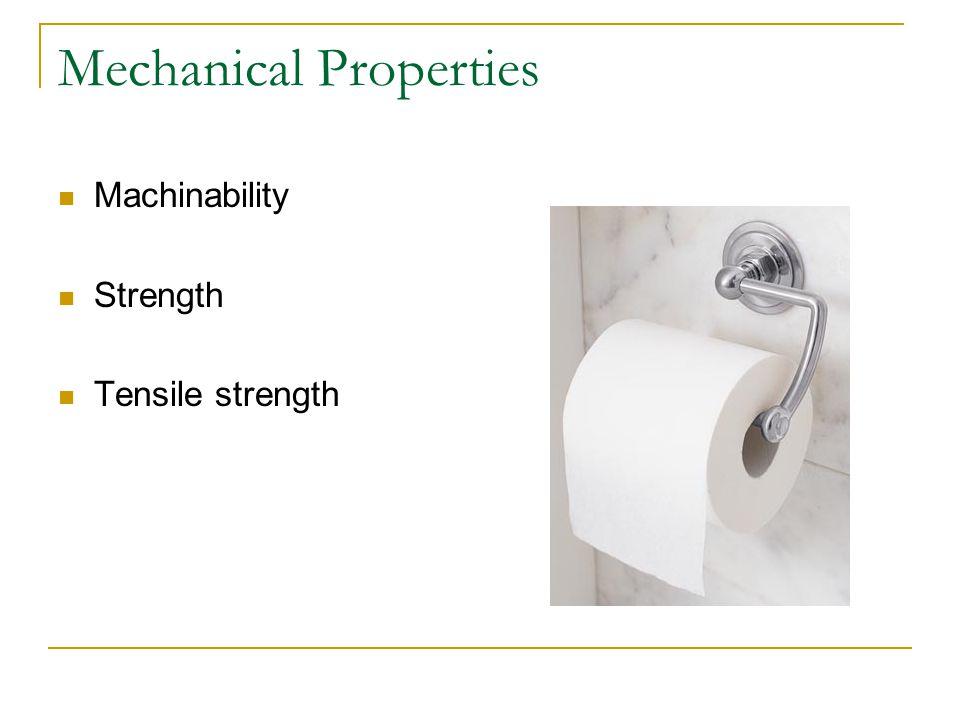 Mechanical Properties Machinability Strength Tensile strength