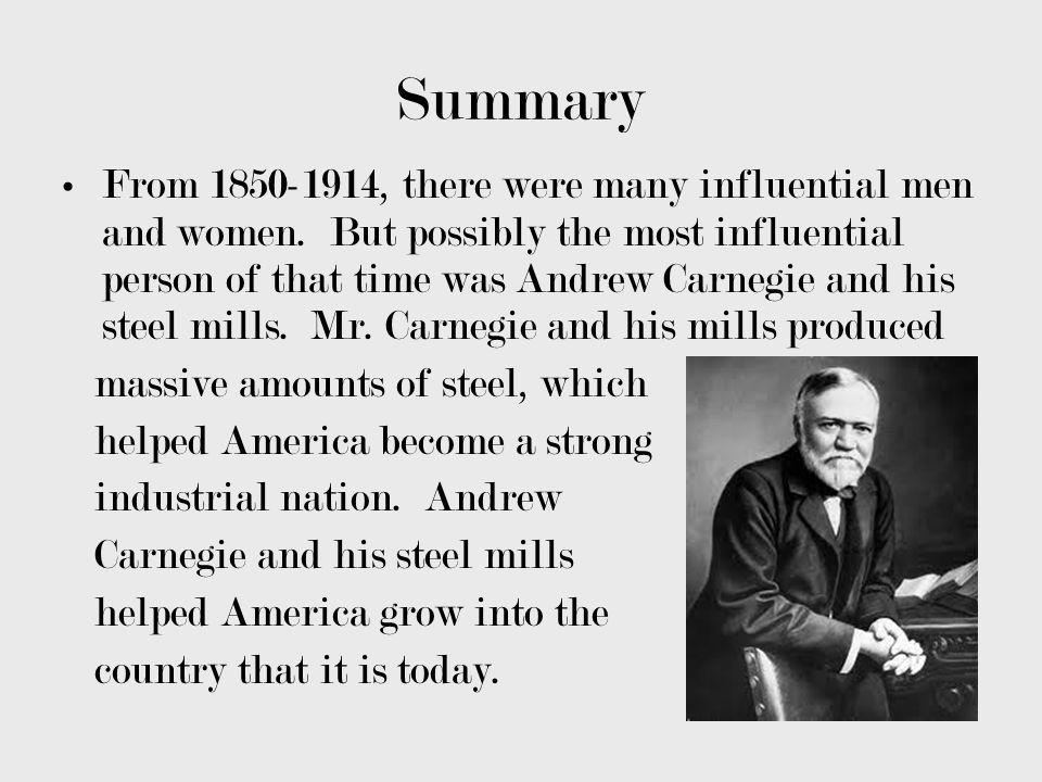 Andrew Carnegie Andrew Carnegie was born on November 25, 1835, in Dunfermline, Scotland.