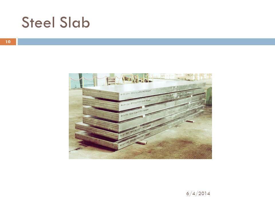 Steel Slab 10 6/4/2014