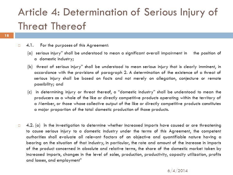 Article 4: Determination of Serious Injury of Threat Thereof 4.1.