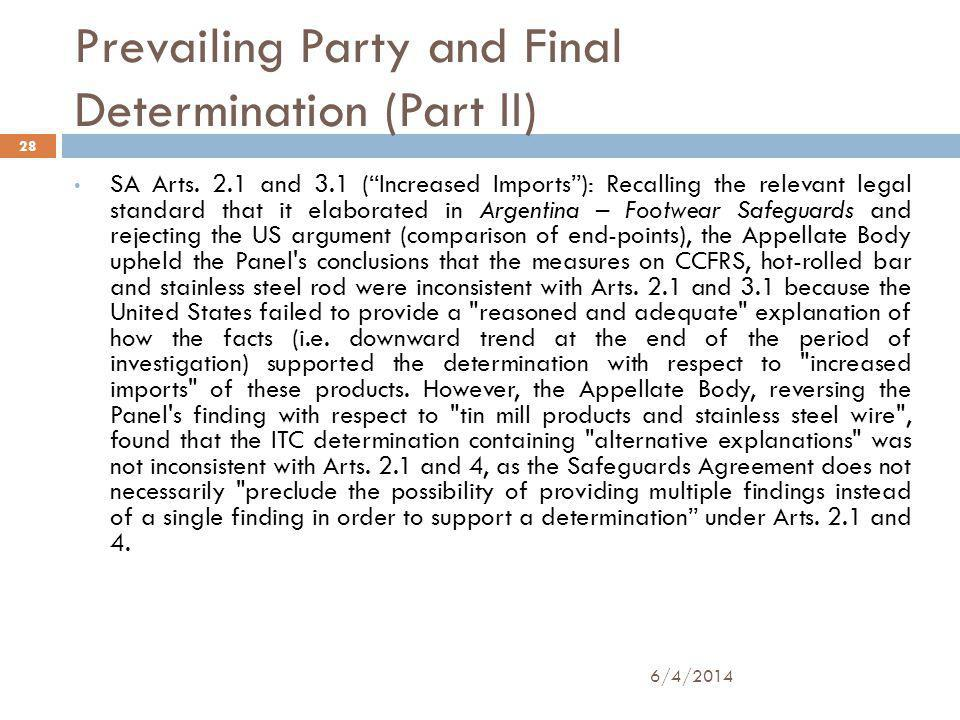 Prevailing Party and Final Determination (Part II) SA Arts.