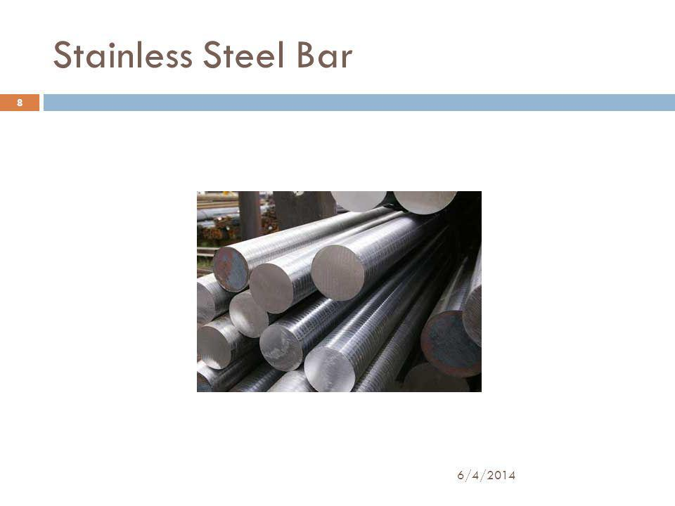 Stainless Steel Bar 8 6/4/2014
