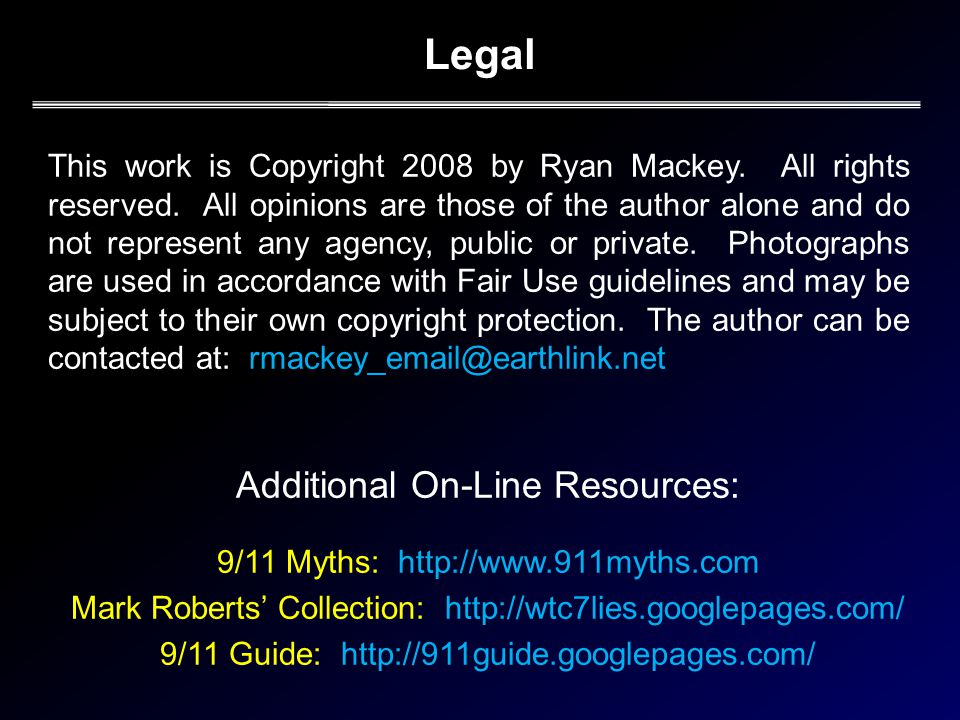 Legal This work is Copyright 2008 by Ryan Mackey.All rights reserved.