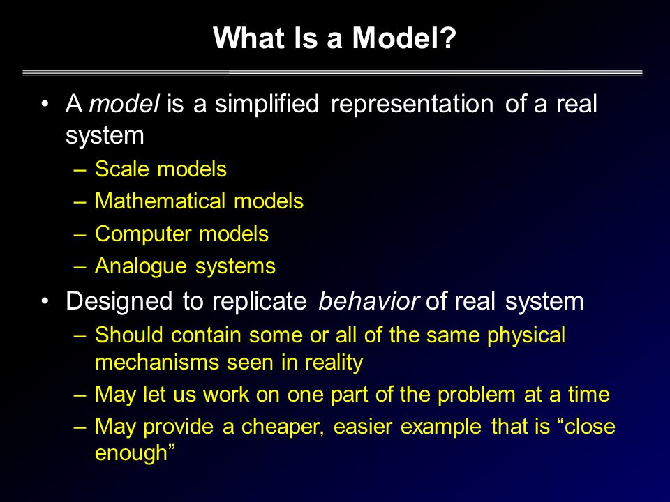 What Is a Model.