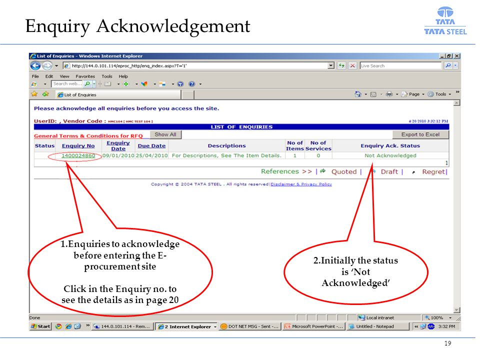 Enquiry Acknowledgement 1.Enquiries to acknowledge before entering the E- procurement site Click in the Enquiry no.