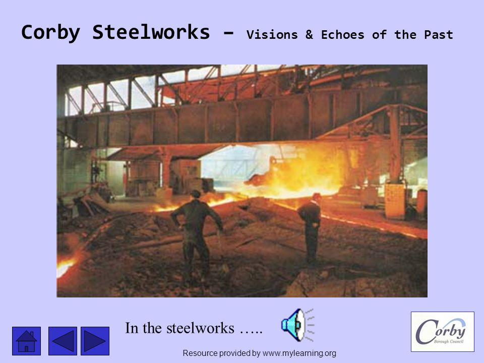 Corby Steelworks – Visions & Echoes of the Past Men at Work …….