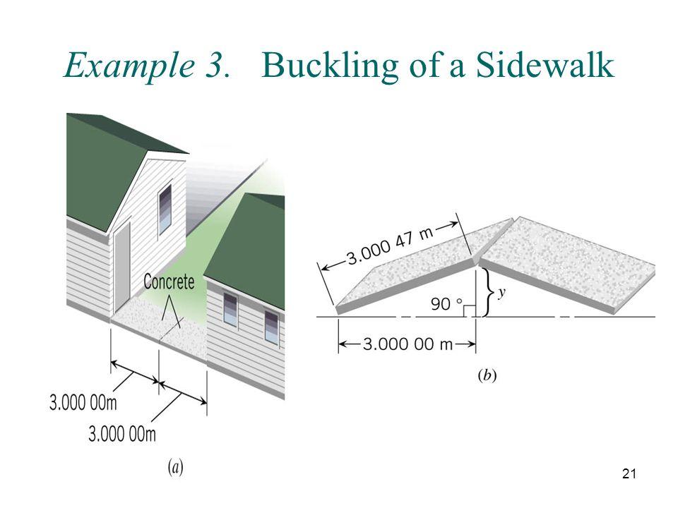 21 Example 3. Buckling of a Sidewalk