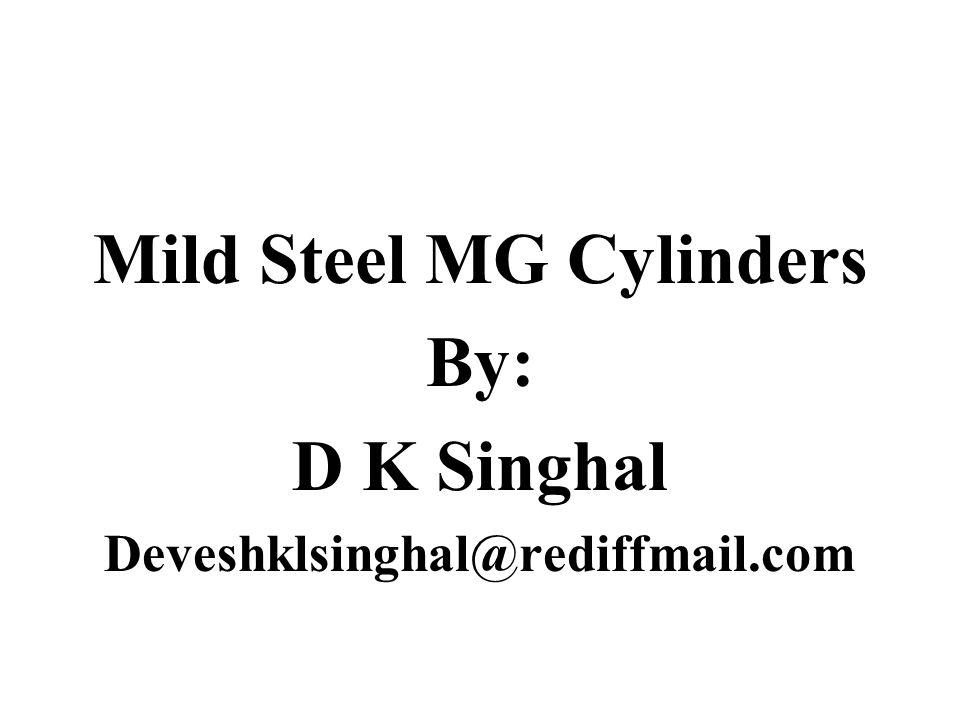 Mild Steel MG Cylinders 1.Mild Steel MG Cylinders.