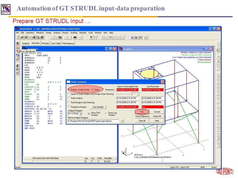 Automation of GT STRUDL input-data preparation Prepare GT STRUDL Input …