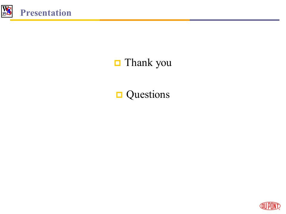 Presentation Thank you Questions