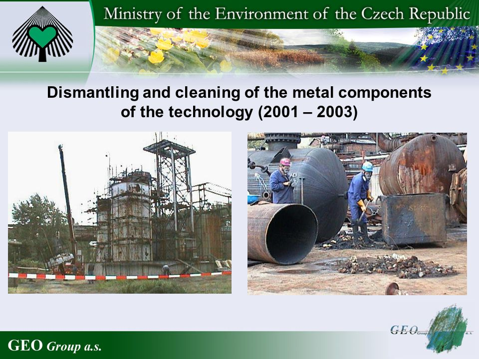 Dismantling and cleaning of the metal components of the technology (2001 – 2003)