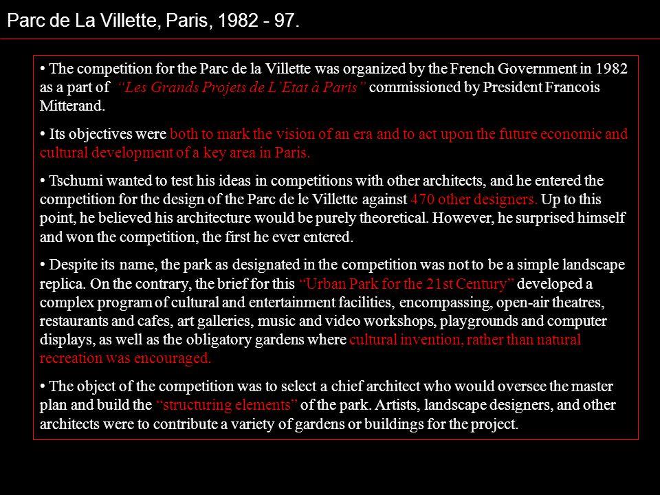 The competition for the Parc de la Villette was organized by the French Government in 1982 as a part of Les Grands Projets de LEtat à Paris commission
