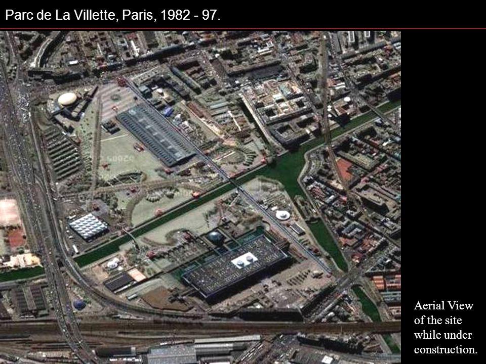 Parc de La Villette, Paris, 1982 - 97. Aerial View of the site while under construction.