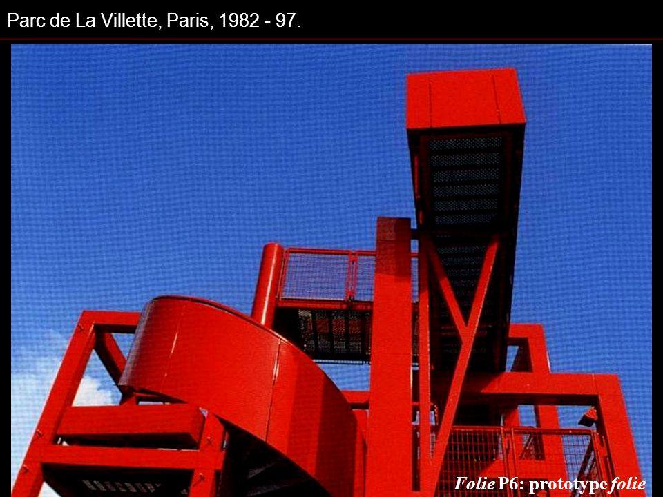 Parc de La Villette, Paris, 1982 - 97. Folie P6: prototype folie