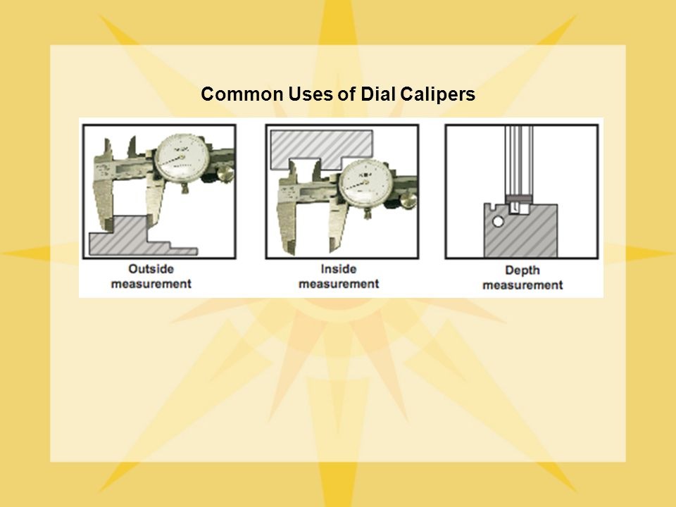 Common Uses of Dial Calipers