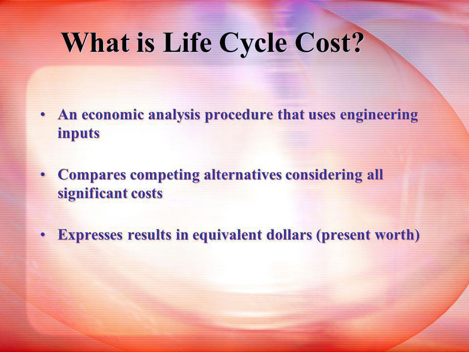 What is Life Cycle Cost.