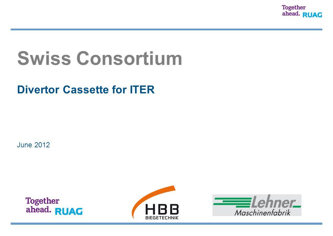 Swiss Consortium June 2012 Divertor Cassette for ITER
