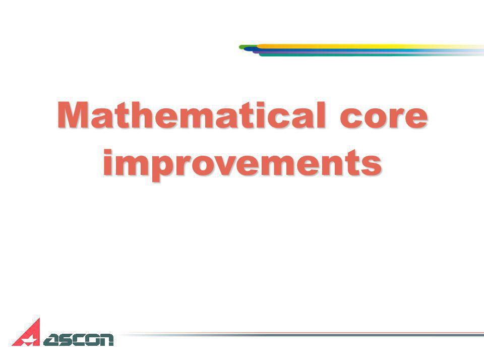 Mathematical core improvements
